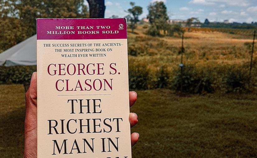 'The Richest Man in Babylon' Is A Worthy Investment In Your Journey To Financial Prosperity
