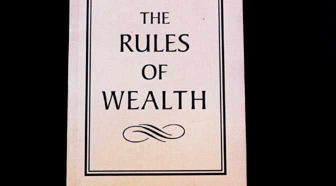 The Rules of Wealth by Richard Templar