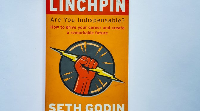 Becoming Indispensable with Seth Godin in Linchpin