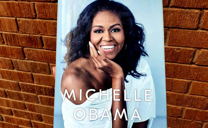 A Girl From The South Side – Reading 'Becoming' by Michelle Obama