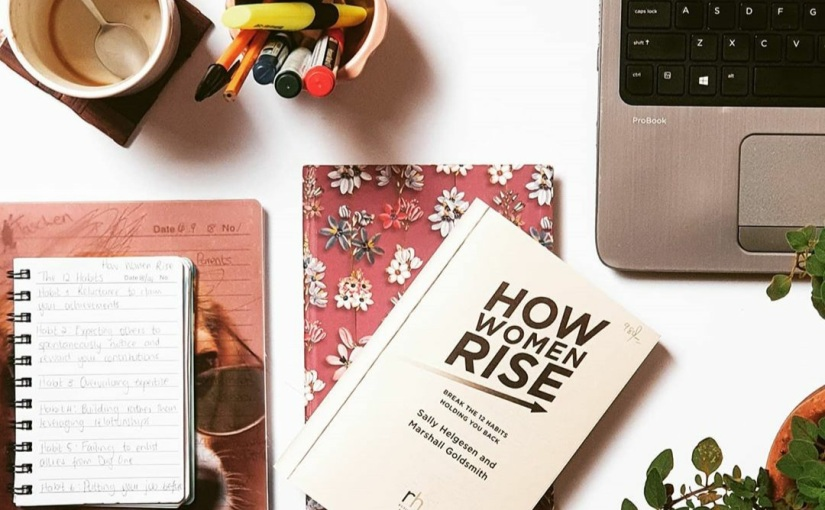 Here's What You Can Learn from 'How Women Rise' by Sally Helgesen and MarshallGoldsmith