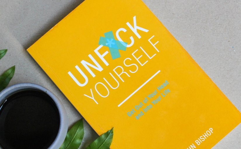 Getting Out Of Your Way, in Gary John Bishop's 'UnfuckYourself'