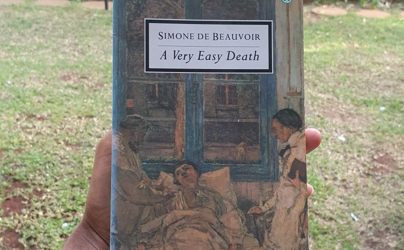 "Rereading ""A Very Easy Death"" by Simone de Beauvoir"